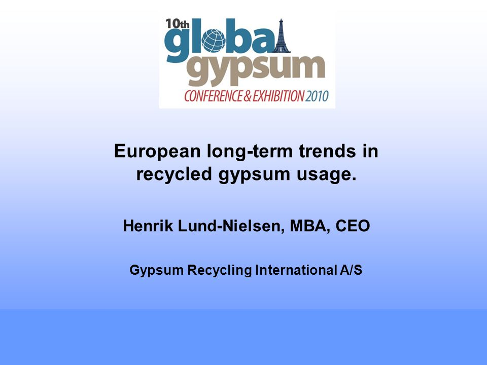 European long-term trends in recycled gypsum usage.