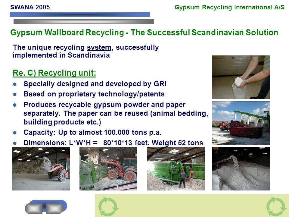 The unique recycling system, successfully implemented in Scandinavia Re.