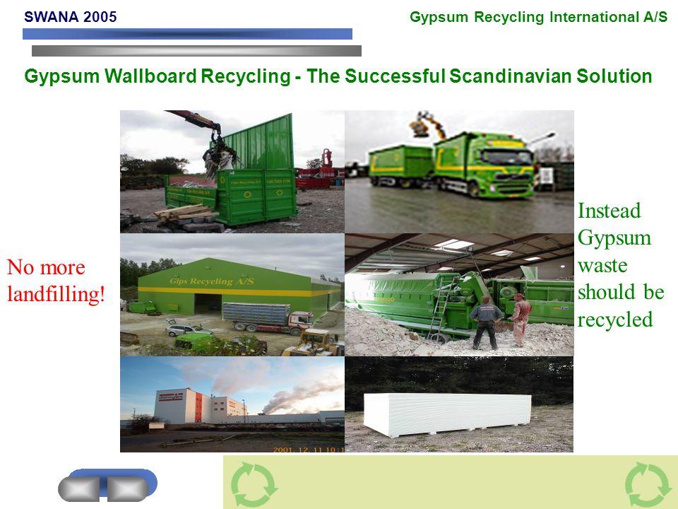 No more landfilling.