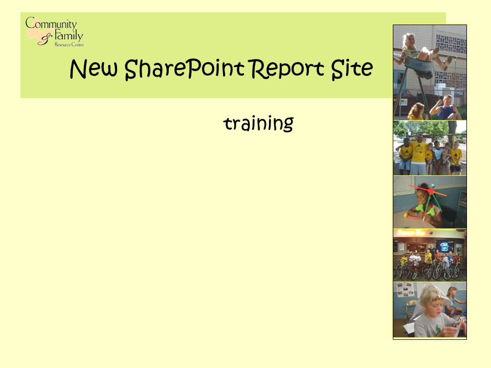 New SharePoint Report Site training