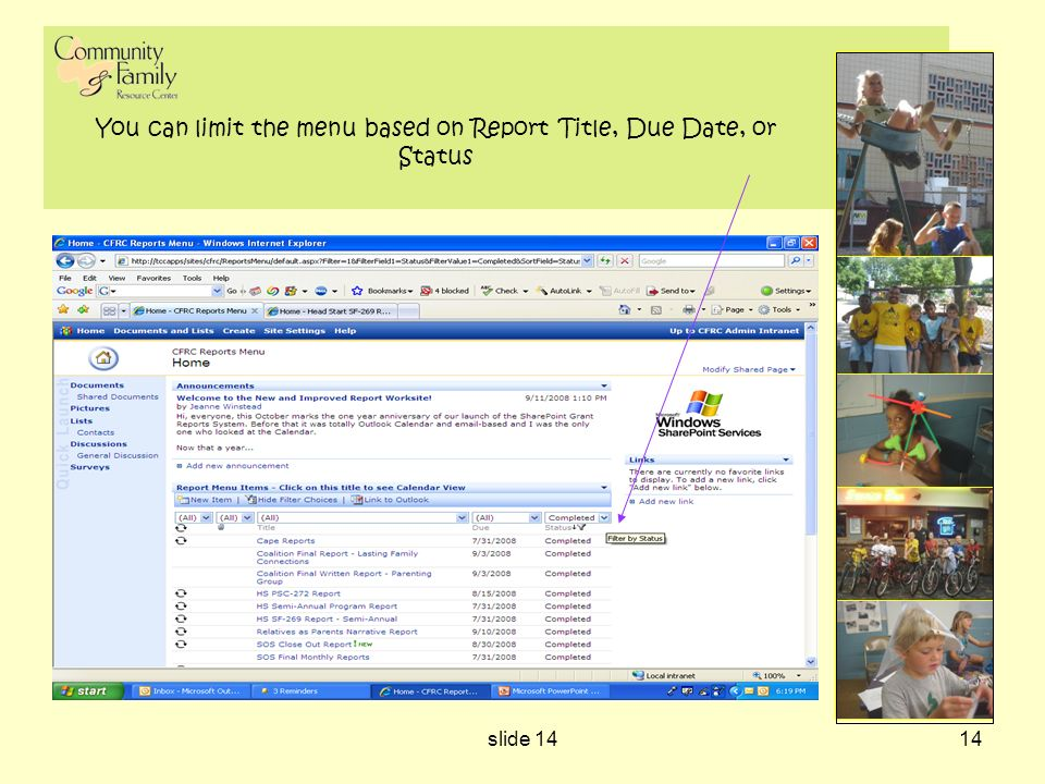slide 1414 You can limit the menu based on Report Title, Due Date, or Status