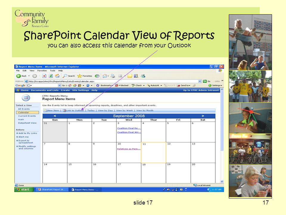 slide 1717 SharePoint Calendar View of Reports you can also access this calendar from your Outlook