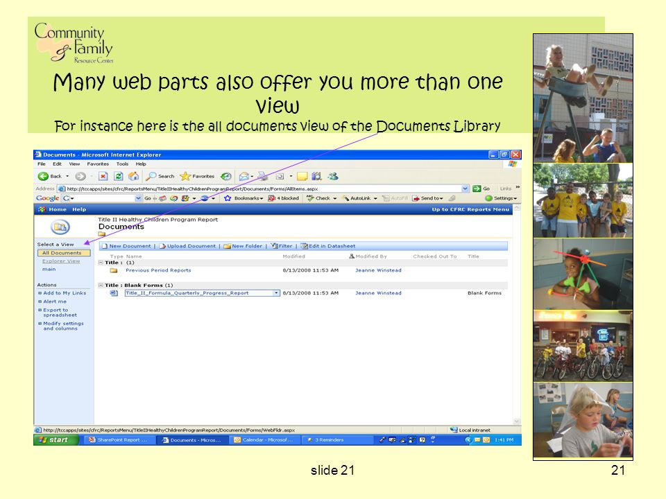 slide 2121 Many web parts also offer you more than one view For instance here is the all documents view of the Documents Library