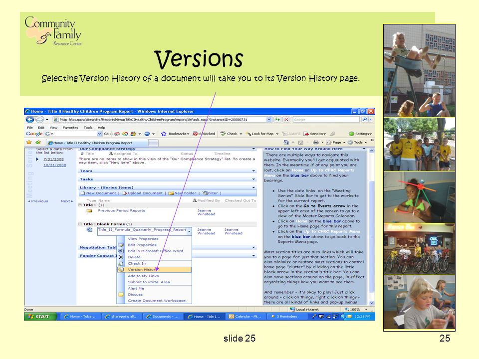 slide 2525 Versions Selecting Version History of a document will take you to its Version History page.