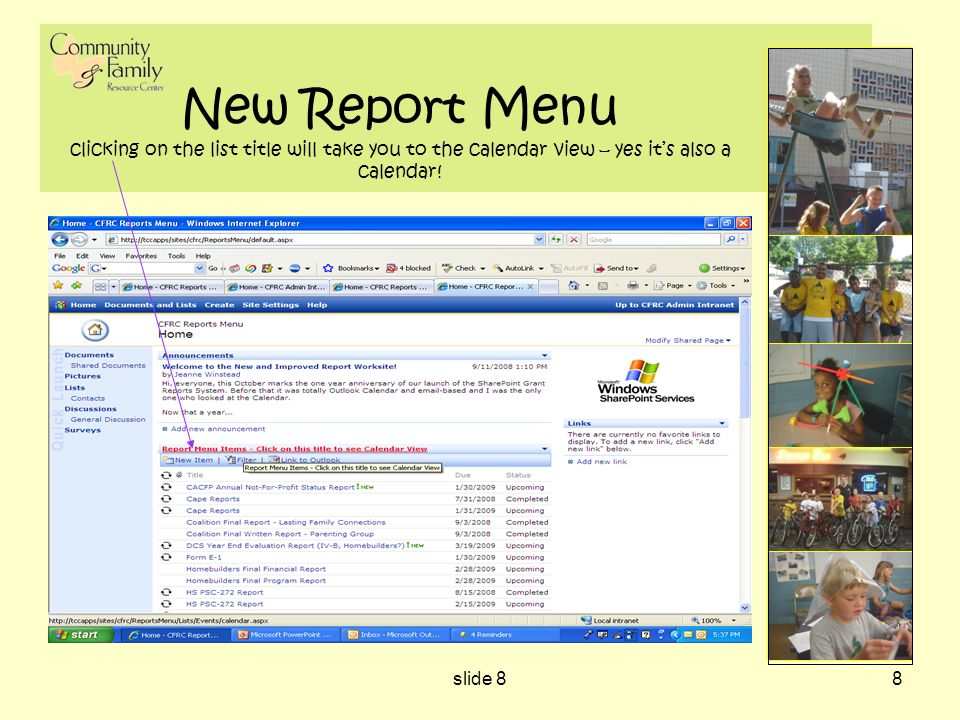 slide 88 New Report Menu clicking on the list title will take you to the calendar view – yes its also a calendar!