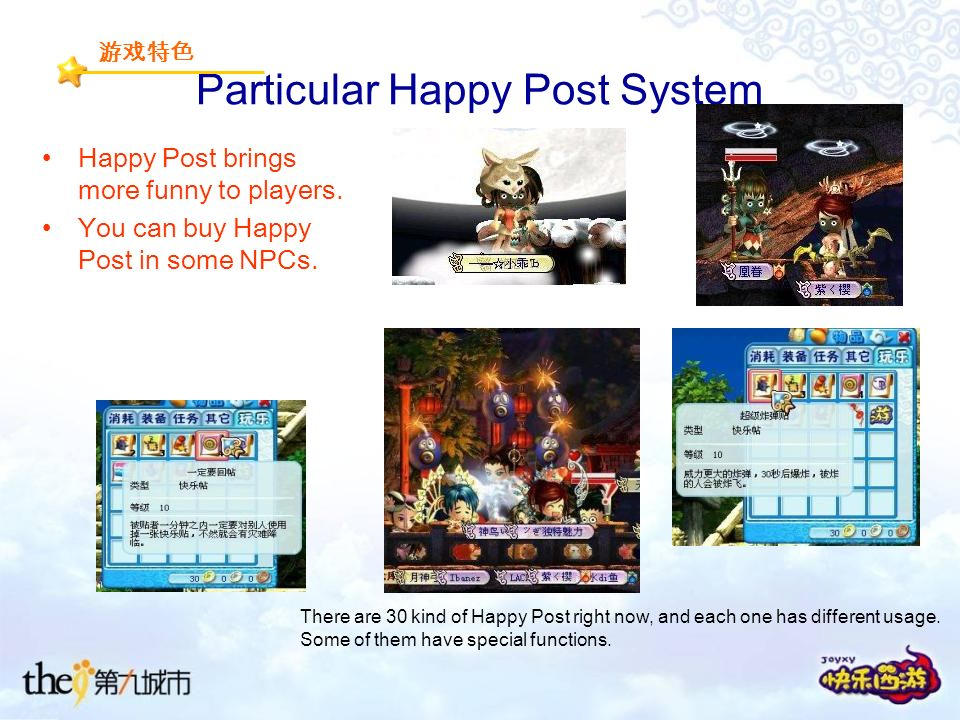 Particular Happy Post System Happy Post brings more funny to players.