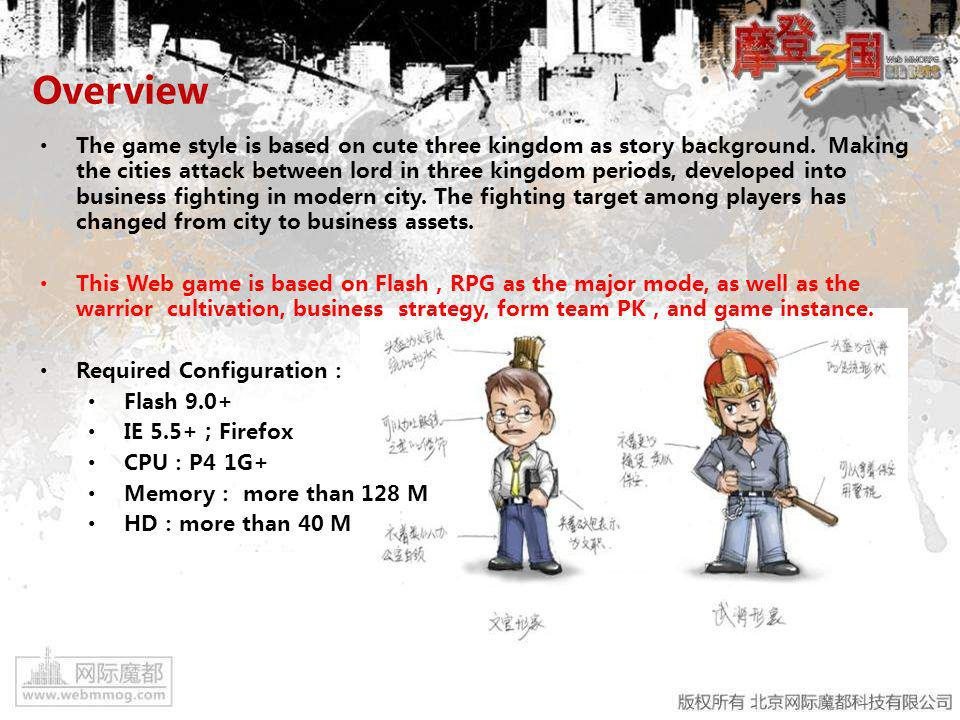 Overview Game Objectives: This game have lots of heroes in three kingdom, treasure, skills, cute art style, various occupations, upgrading system, business assets and beautiful game graphic.
