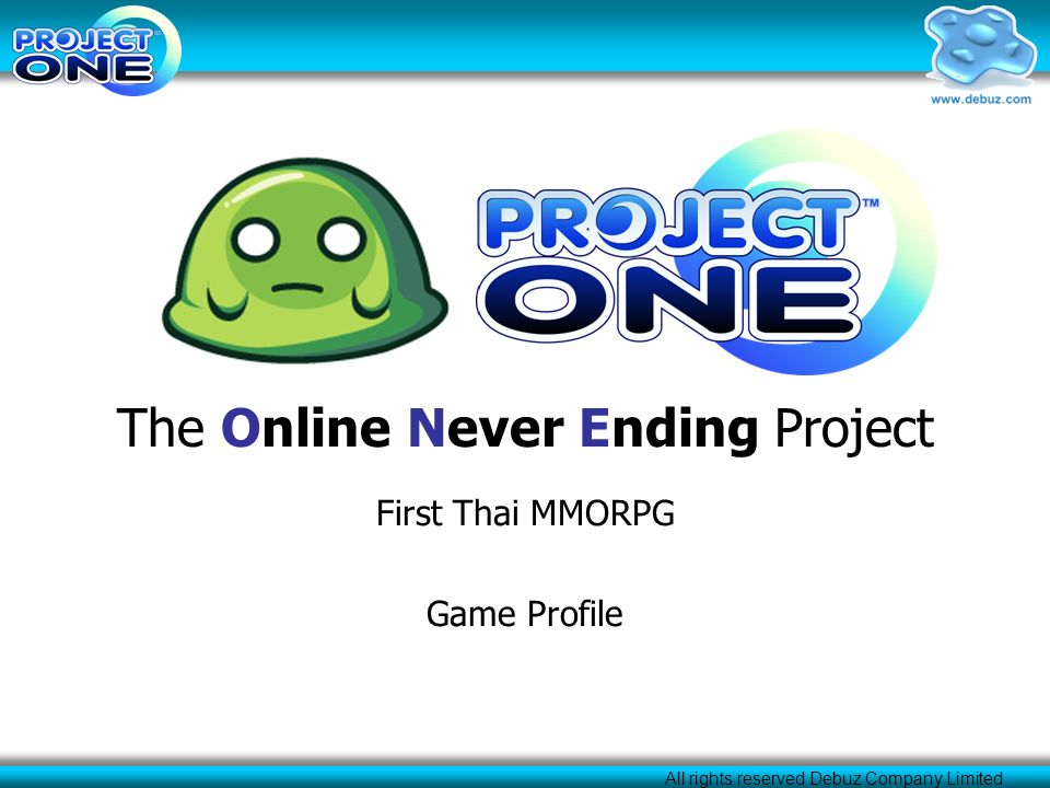 All rights reserved Debuz Company Limited The Online Never Ending Project First Thai MMORPG Game Profile