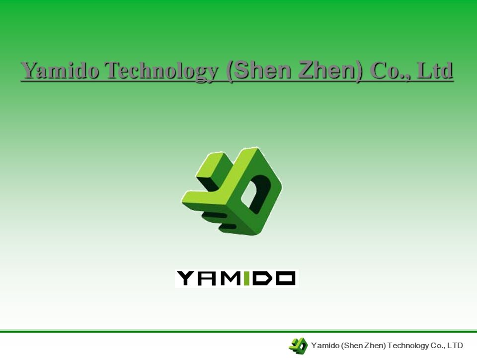 Yamido (Shen Zhen) Technology Co., LTD Yamido Technology (Shen Zhen) Co., Ltd