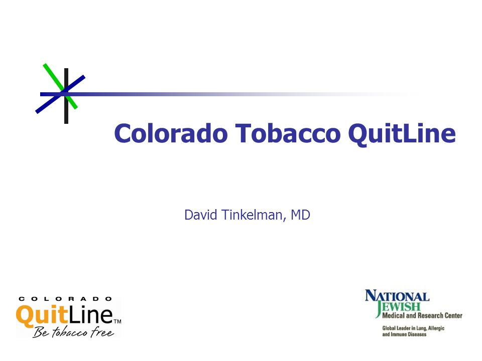 Colorado QuitLine Website www.COQuitLine.org An integrated web-based program available to all Coloradoans Offers 24/7 support Interactive programs Interface to QuitLine NRT not available to those in the web-only program