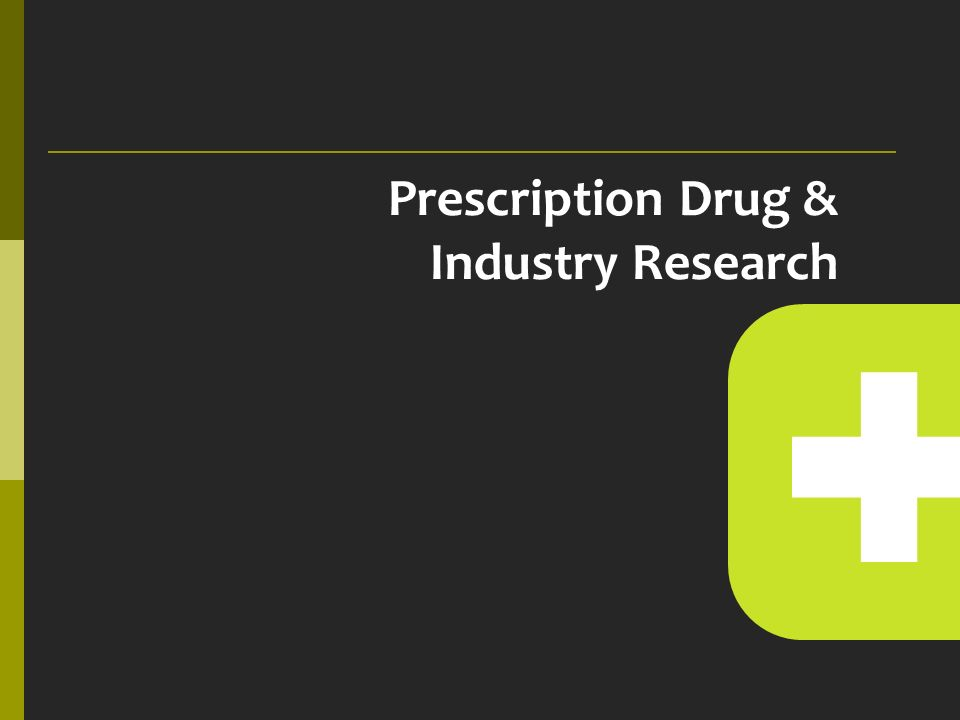 Prescription Drug & Industry Research