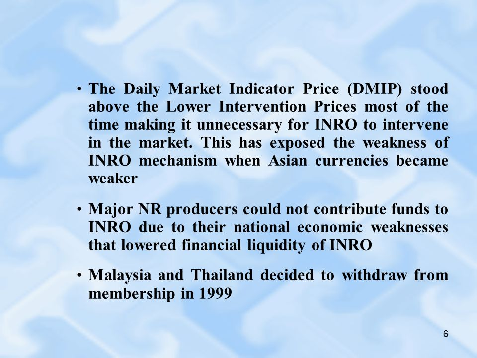 6 The Daily Market Indicator Price (DMIP) stood above the Lower Intervention Prices most of the time making it unnecessary for INRO to intervene in the market.