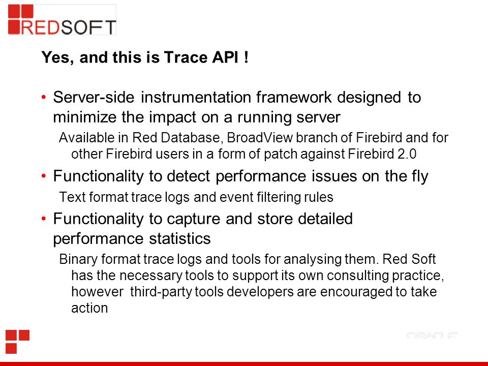 Yes, and this is Trace API .