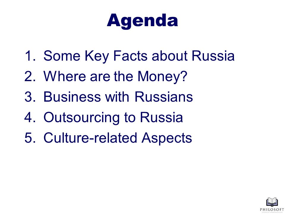 Agenda 1.Some Key Facts about Russia 2.Where are the Money.