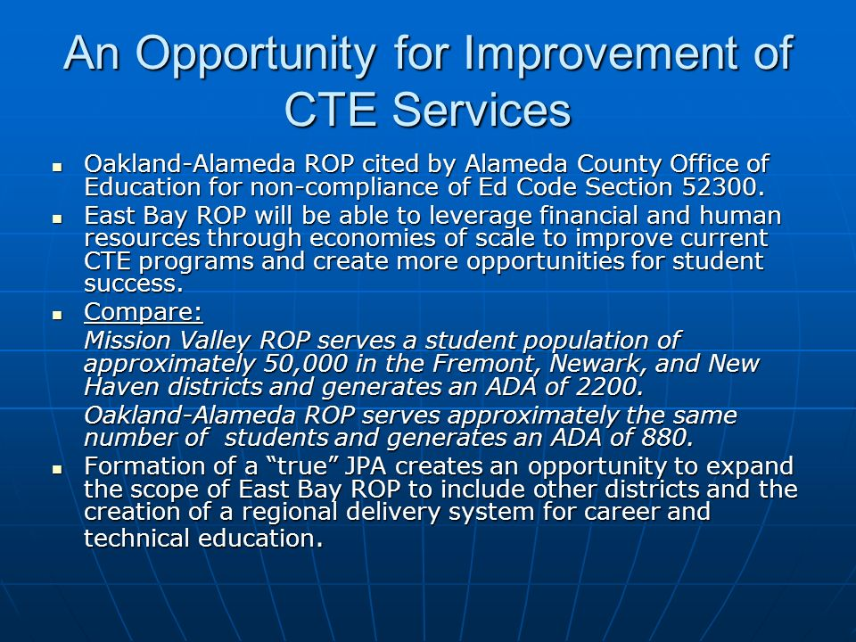 An Opportunity for Improvement of CTE Services Oakland-Alameda ROP cited by Alameda County Office of Education for non-compliance of Ed Code Section 5