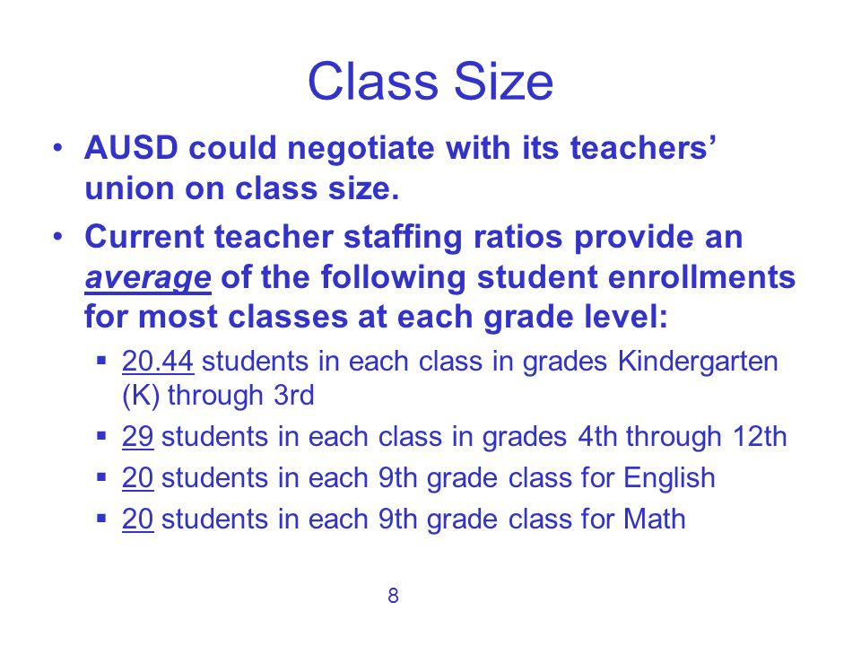 The following is an example of the financial savings on increasing class size.