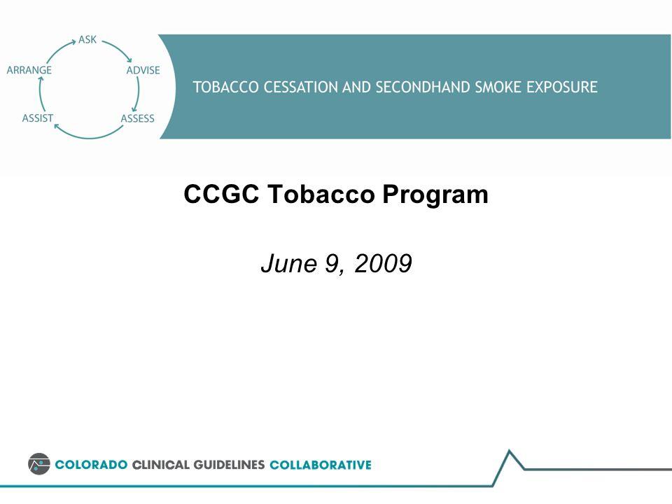 CCGC Tobacco Program June 9, 2009
