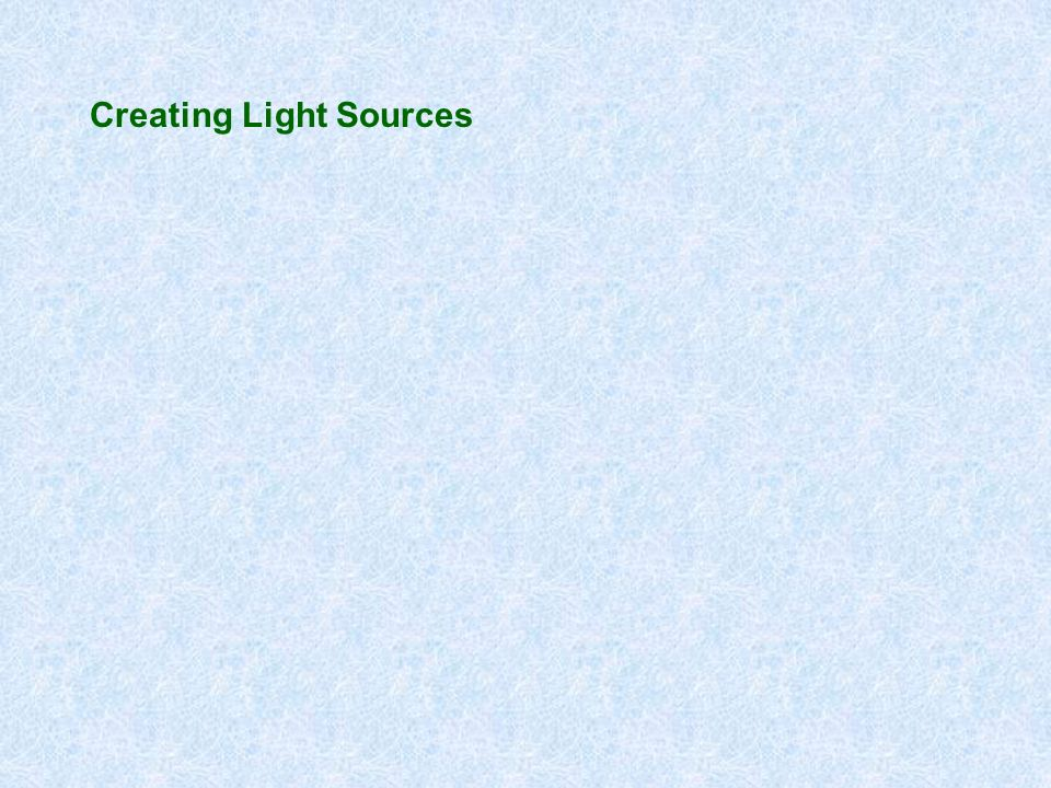 Creating Light Sources