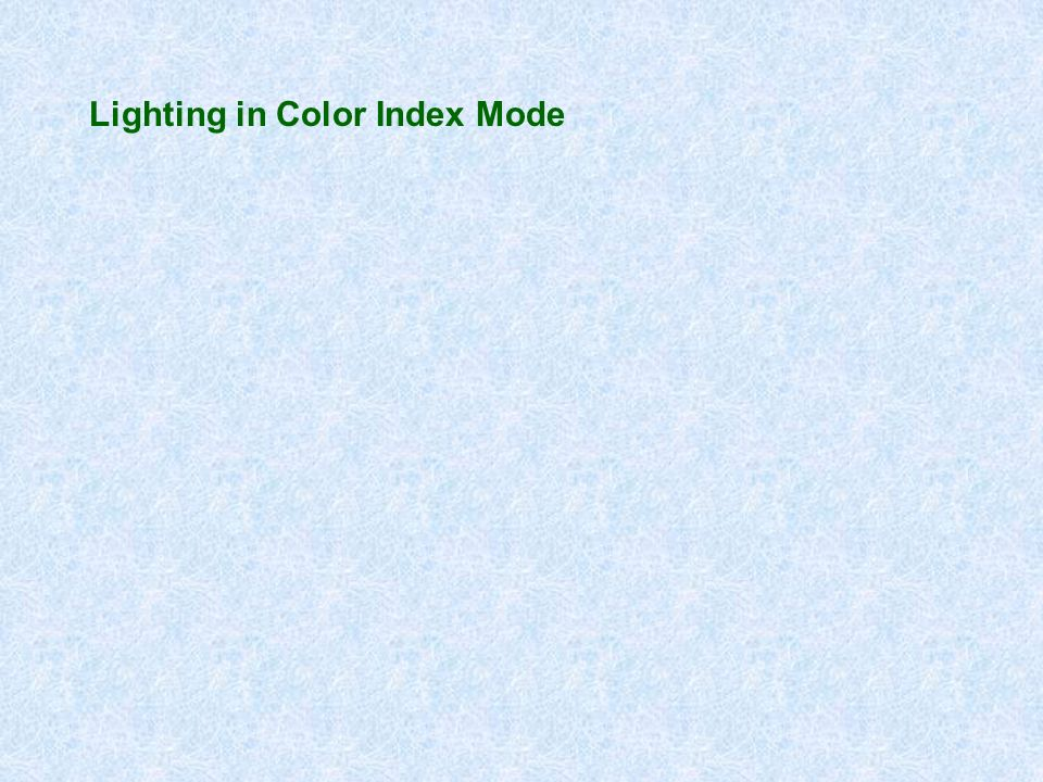 Lighting in Color Index Mode