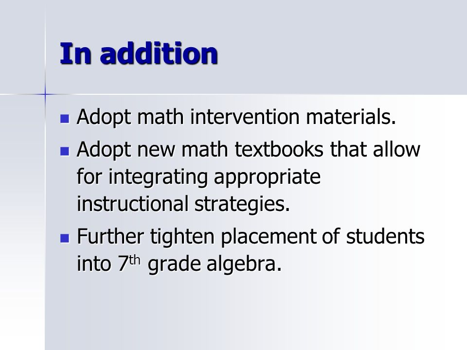 In addition Adopt math intervention materials. Adopt math intervention materials.