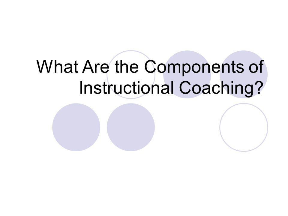 What Are the Components of Instructional Coaching?