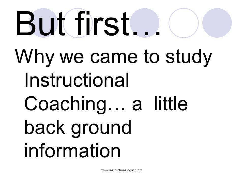 www.instructionalcoach.org Moral purpose Fullan, M.