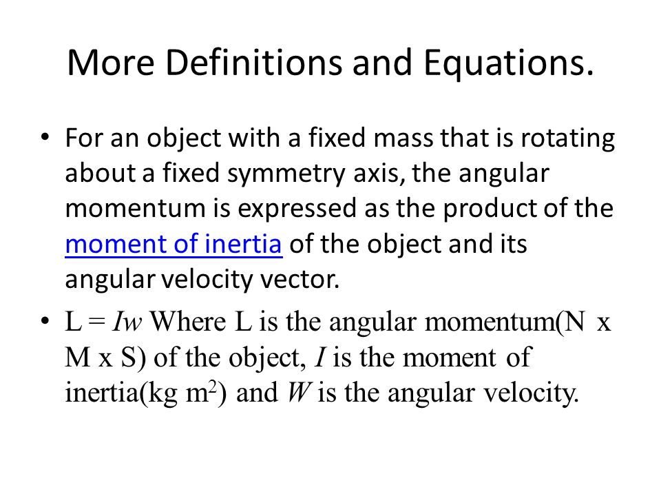 Angular Momentum in Everyday Life Possibly the most familiar example of angular momentum is the spinning of a top.