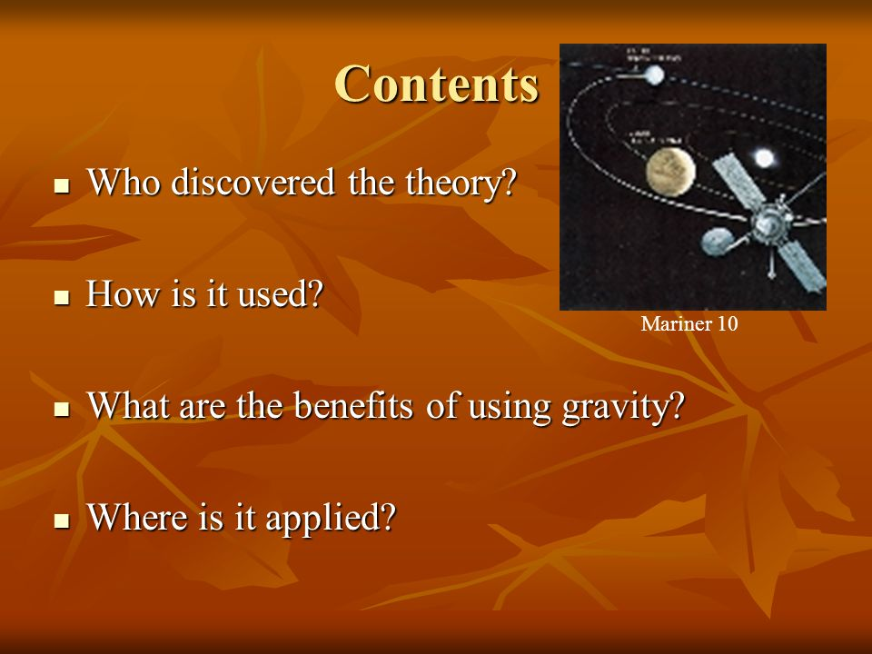 Contents Who discovered the theory. Who discovered the theory.