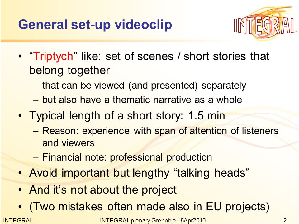 General set-up videoclip Triptych like: set of scenes / short stories that belong together –that can be viewed (and presented) separately –but also ha