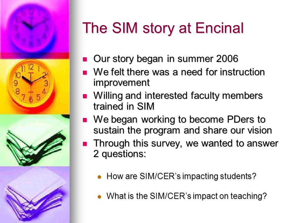 Impact on Students Students internalize and have ownership of the CERs.