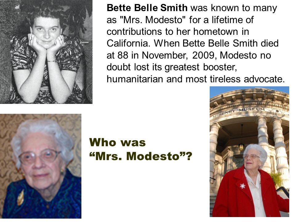 Bette Belle Smith was known to many as Mrs.