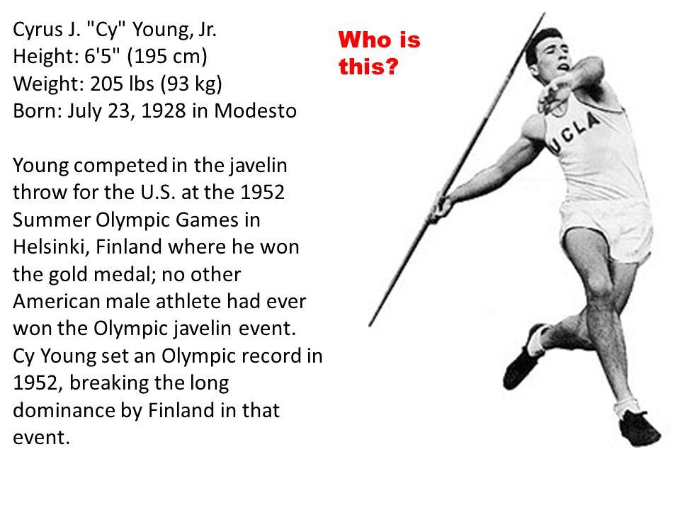 Cyrus J. Cy Young, Jr.