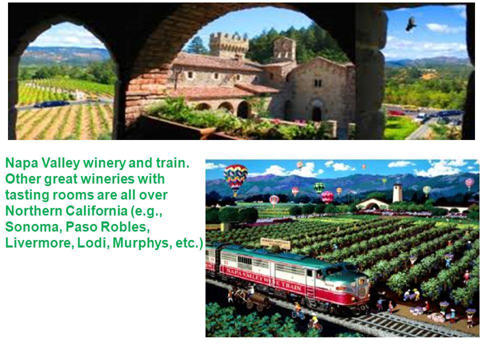 Napa Valley winery and train.
