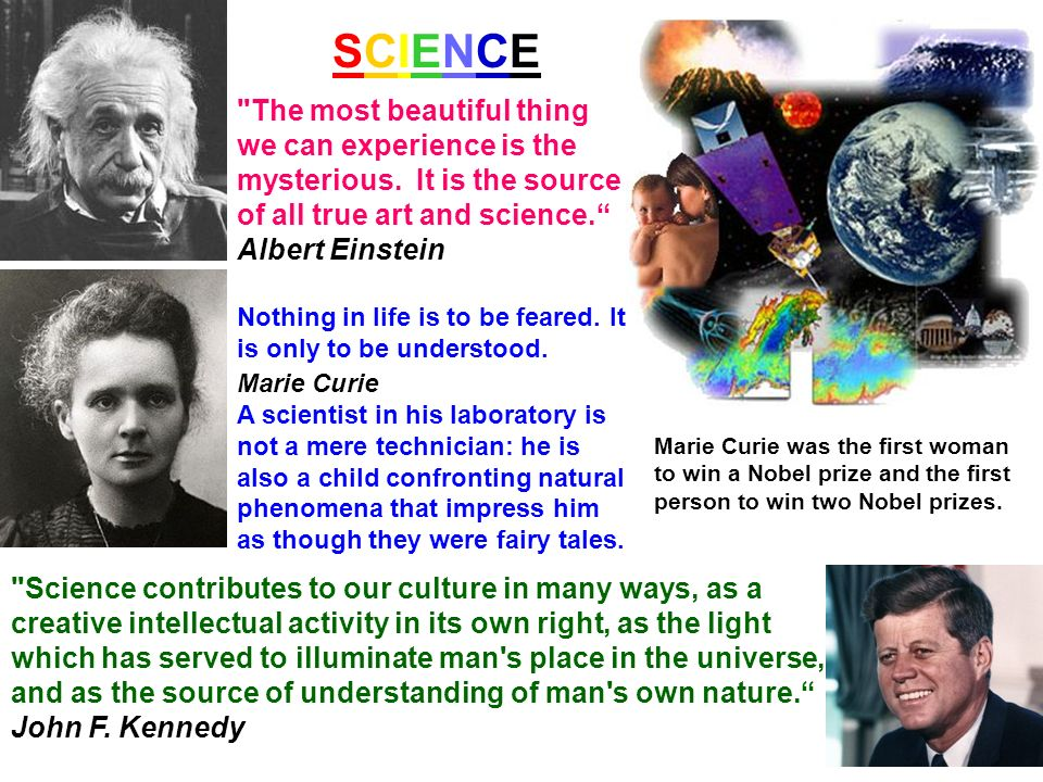 SCIENCESCIENCE The most beautiful thing we can experience is the mysterious.
