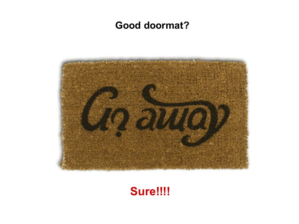 Good doormat Sure!!!!