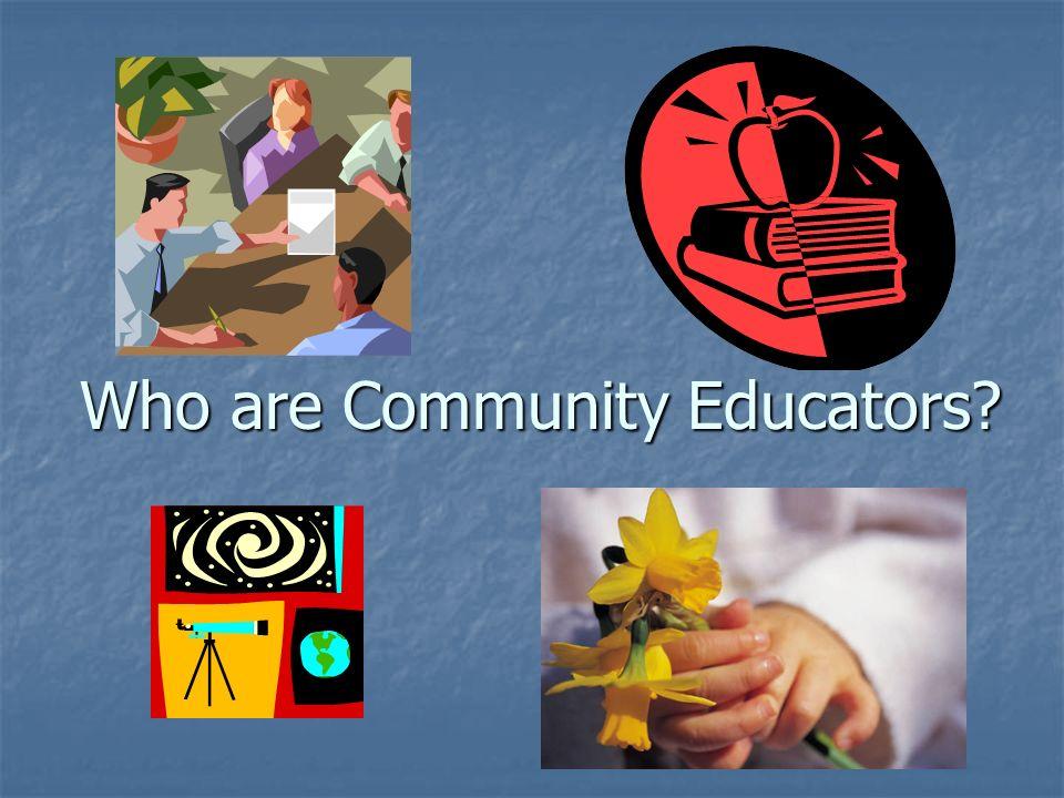 Who are Community Educators?