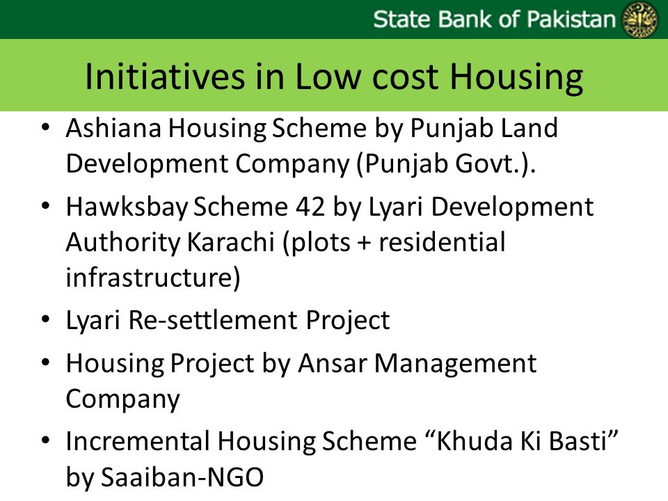 Initiatives in Low cost Housing Ashiana Housing Scheme by Punjab Land Development Company (Punjab Govt.).