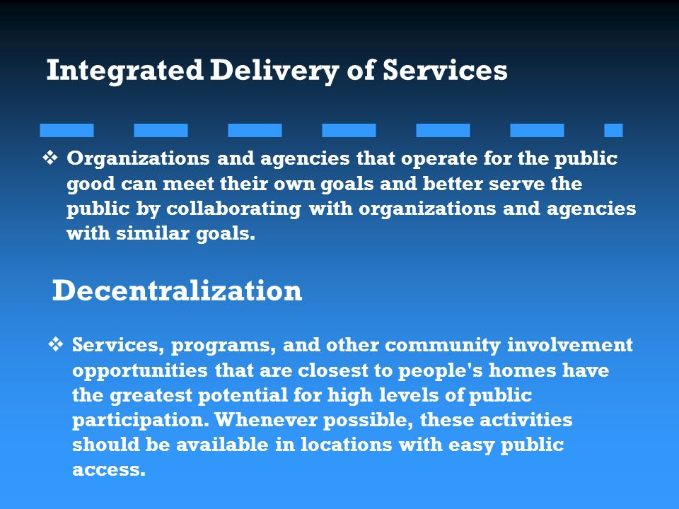 Organizations and agencies that operate for the public good can meet their own goals and better serve the public by collaborating with organizations and agencies with similar goals.