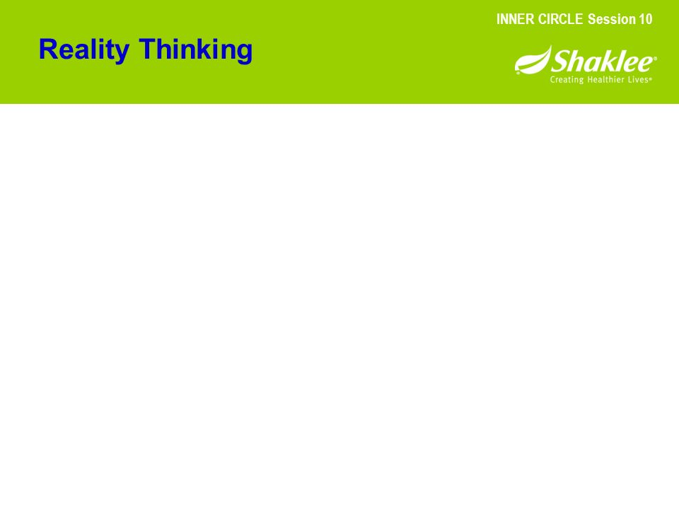 Reality Thinking INNER CIRCLE Session 10