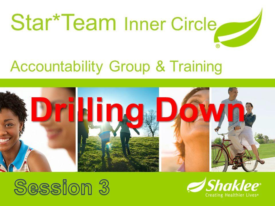 Star*Team Inner Circle Accountability Group & Training Drilling Down