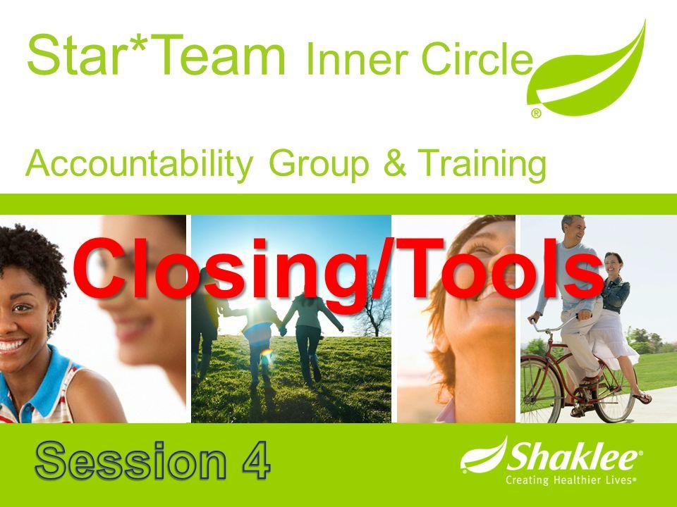 Star*Team Inner Circle Accountability Group & Training Closing/Tools