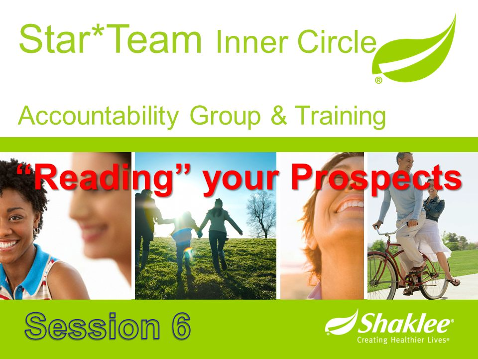Star*Team Inner Circle Accountability Group & Training Reading your Prospects