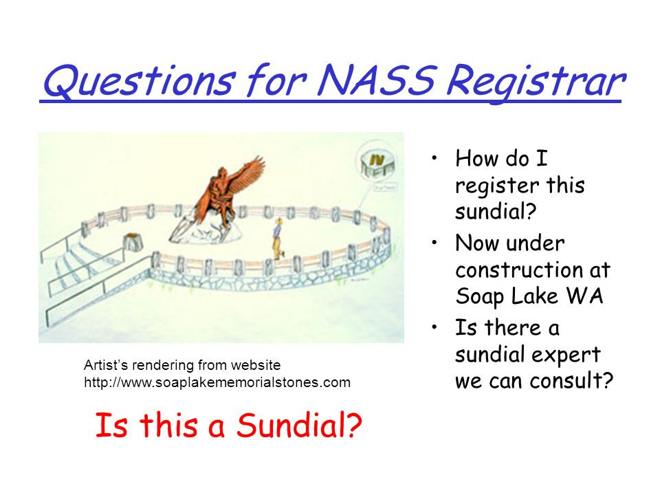 Questions for NASS Registrar How do I register this sundial.