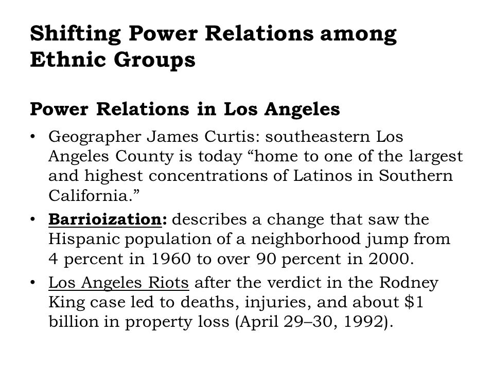 Power Relations in Los Angeles Geographer James Curtis: southeastern Los Angeles County is today home to one of the largest and highest concentrations