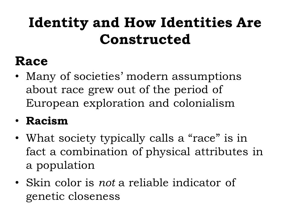 Many of societies modern assumptions about race grew out of the period of European exploration and colonialism Racism What society typically calls a r