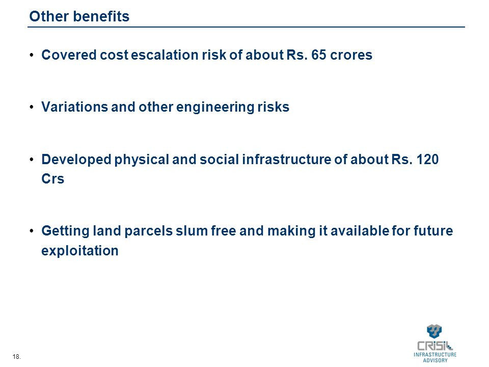 18. Other benefits Covered cost escalation risk of about Rs.