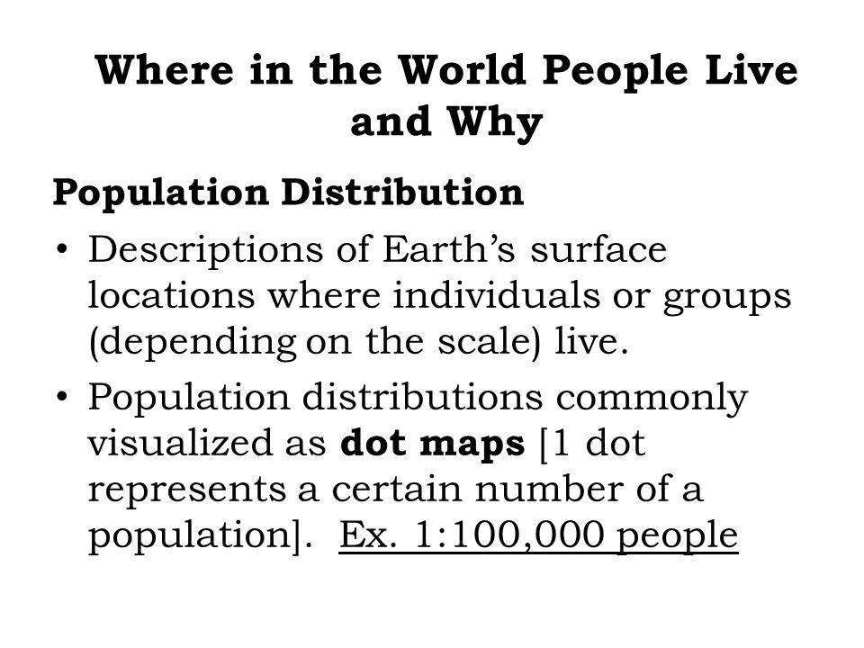 World Population Distribution © H.J. de Blij, P.O. Muller, and John Wiley & Sons