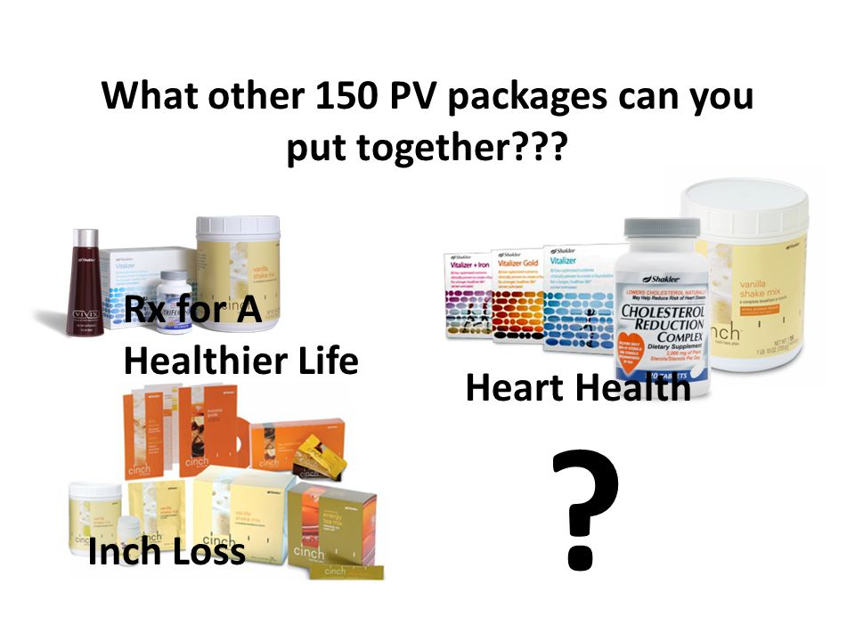 What other 150 PV packages can you put together Heart Health Rx for A Healthier Life Inch Loss