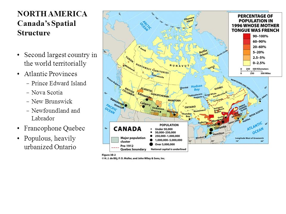 NORTH AMERICA Canadas Spatial Structure Second largest country in the world territorially Atlantic Provinces Prince Edward Island Nova Scotia New Brun