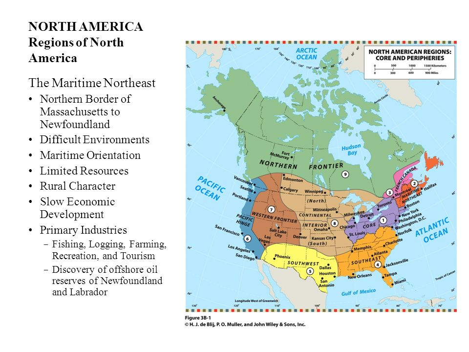 NORTH AMERICA Regions of North America The Maritime Northeast Northern Border of Massachusetts to Newfoundland Difficult Environments Maritime Orienta